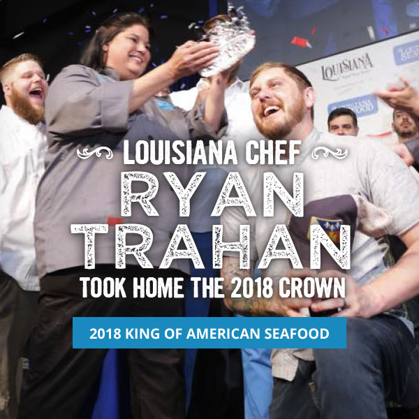 Chef Ryan Trahan America's Seafood King 2018