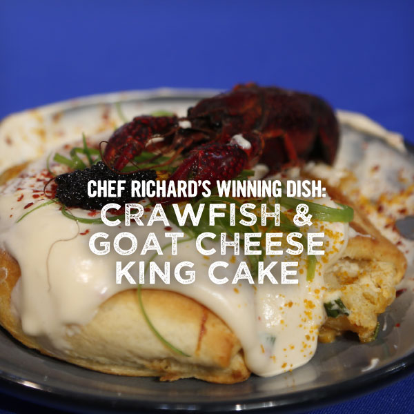 Chef Nathan Richard's Winning Dish Crawfish and Goat Cheese King Cake